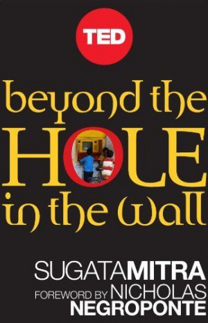 of Self-Organized Learning (Kindle Single) (TED Books) by Sugata Mitra ...