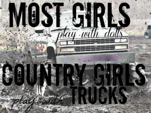 country life quotes   ... country girls trucks mud life country girl ...