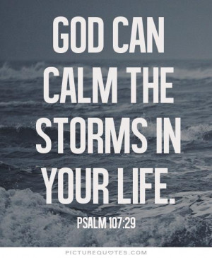 Life Quotes God Quotes Faith Quotes Faith In God Quotes Calm Quotes