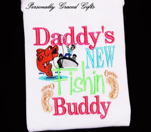 Fishing buddy quotes quotesgram for Fish daddy s