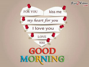Good morning i love you is a good morning image with love quotes to ...