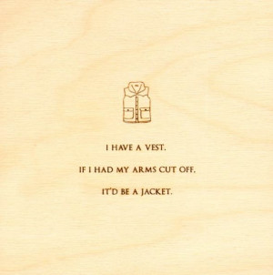 funny-quotes-on-wood-vest