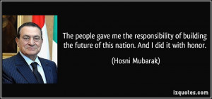 quote-the-people-gave-me-the-responsibility-of-building-the-future-of ...