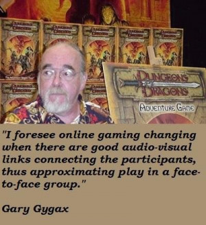 Gary gygax famous quotes 3