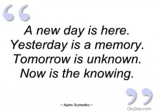 new day is here ajahn sumedho