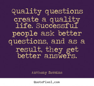 ... breeds new questions quote questions quotes he who asks questions