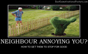 neighbour-annoying-funny-plant-best-demotivational-posters