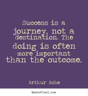 ... ashe more success quotes friendship quotes life quotes love quotes