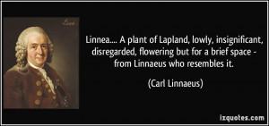 More Carl Linnaeus Quotes