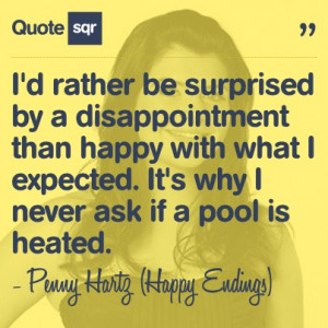 ... heated. - Penny Hartz (Happy Endings) #quotesqr #quotes #funnyquotes