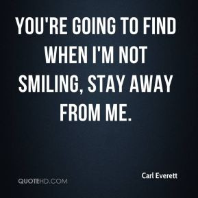 Stay Away From Me Quotes