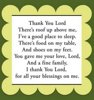 Thank you Lord for all of the blessings you have given me...!!!