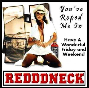 Friday Redneck Sexy Tag Code: