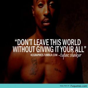 ... -Inspiration-Motivational-Love-Rap-Music-Tupac-Tupacshakur-Quote-.jpg