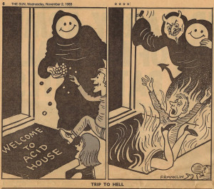 Check out a hilarious anti-acid house cartoon, published in The Sun in ...