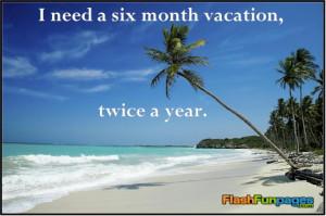 Need A Vacation Quotes I need a vacation