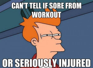 Funny Sore Workout Quotes Tell if sore f.