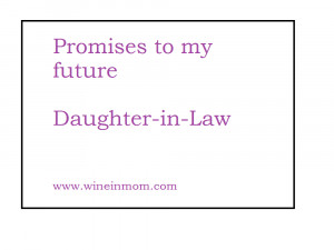 Promises to My Future Daughter-in-Law
