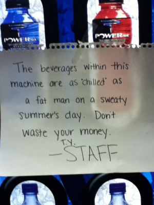 Saw this sign on a vending machine in my school