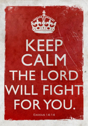 Keep Calm, I Will Fight For You