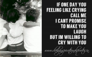 Best Friend Quotes That Make You Cry And Laugh I can't promise to make ...