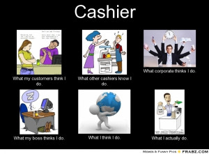 frabz-Cashier-What-my-customers-think-I-do-What-other-cashiers-know-I ...
