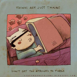 don't get too attached
