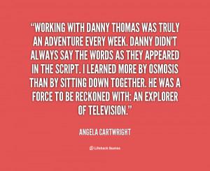 Danny Thomas Quotes