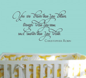 Christopher Robin Quotes | 2012 quote by christopher robin just as ...