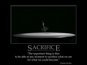 Sacrifice...True Meaning.