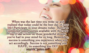 ... wonderful dreams you've had in your mind for so long. Remember