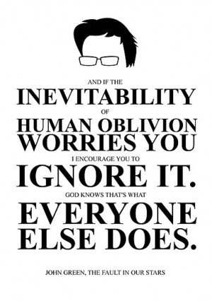 ... › John Green Quote Poster - Inevitability of human oblivion