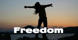 Live Your Life – Freedom Quotes