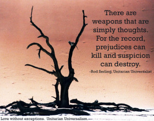 Dead tree drawing with UU Rod Sterling quote There are weapons that ...