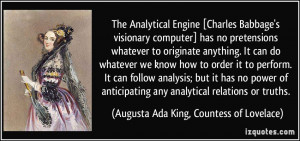 More Augusta Ada King, Countess of Lovelace Quotes