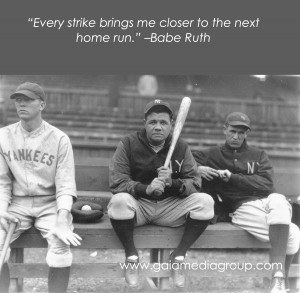 Babe Ruth Quotes Babe ruth quote about not