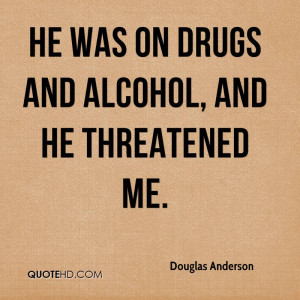 forums: [url=http://www.imagesbuddy.com/he-was-on-drugs-and-alcohol ...