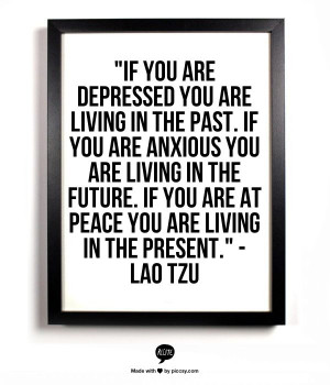 if you're depressed you're living in the past lao tzu - Google Search