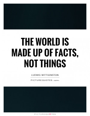 Fact Quotes Ludwig Wittgenstein Quotes