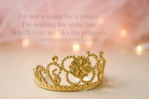 Image Quotes! - I'm not waiting for a prince, I'm waiting for some...