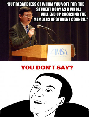 "Student Council Election Speeches, Re ""meme"" ber Them?"