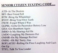Senior citizen texting ha ha More