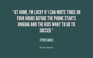 Steve Earle Quotes