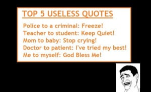 Useless Quotes