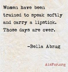Bella Abzug founded & supported several feminist organizations & was ...
