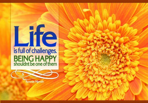 Wallpaper: Quotes-Life is full of Challenges Be Happy wallpapers