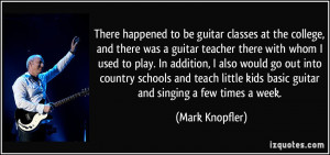 More Mark Knopfler Quotes