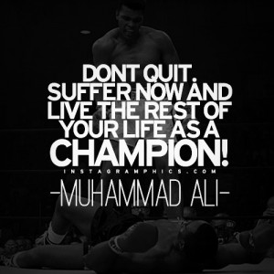 Dont Quit Muhammad Ali Quote Graphic