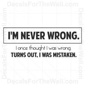 Im-Never-Wrong-Teacher-Wall-Decal-Vinyl-Art-Sticker-Quote-Decor ...