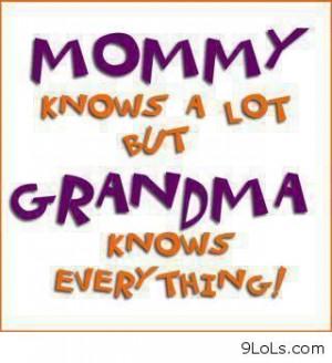 Soo true... I love you grandma!!